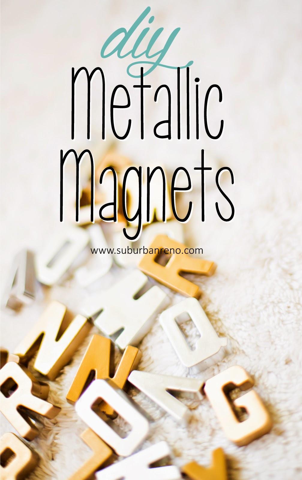 DIY Metallic Magnets
