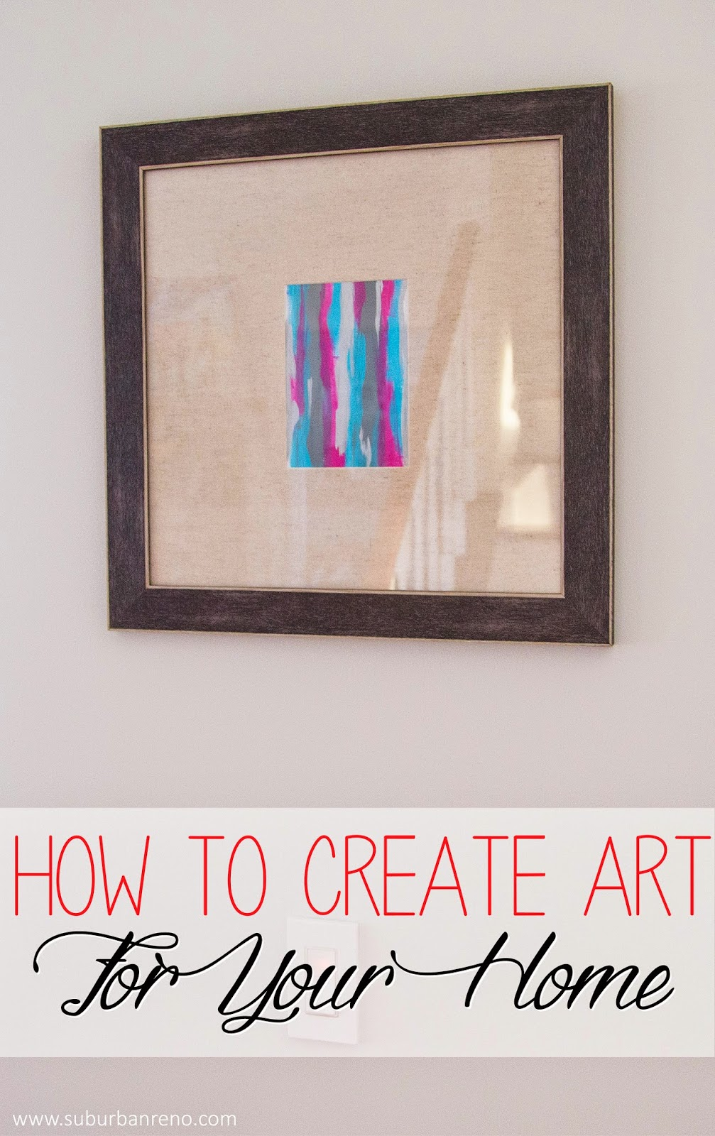How to Create Art for Your Home