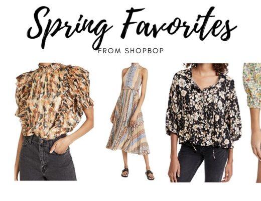Shopbop Spring Favorites