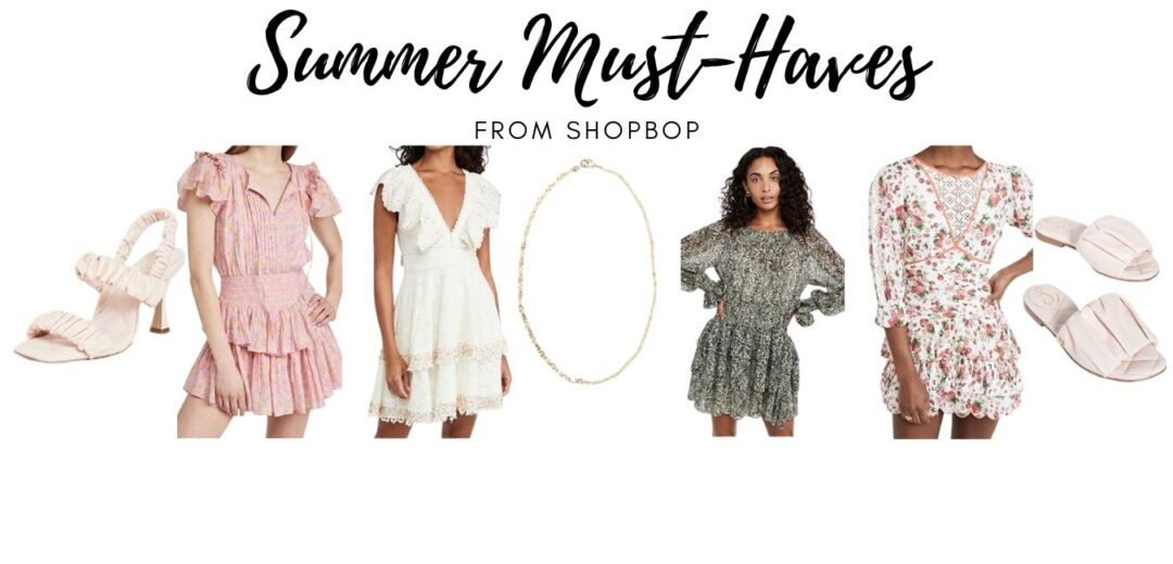 Shopbop Summer Must-Haves